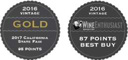 2016 Vintage - Gold - 2017 California State Fair - 95 Points, 2016 Vintage - Wine Enthusiast - 87 Points - Best Buy